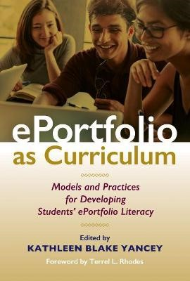 ePortfolio as Curriculum -