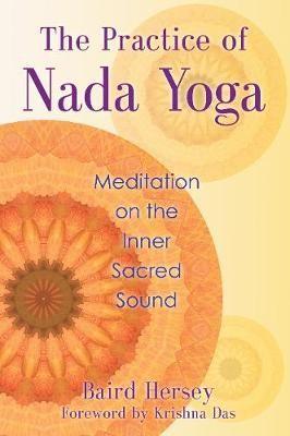 Practice of Nada Yoga -