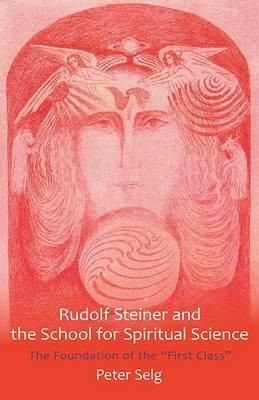 Rudolf Steiner and the School for Spiritual Science - pr_417094