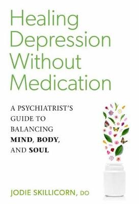 Healing Depression without Medication -