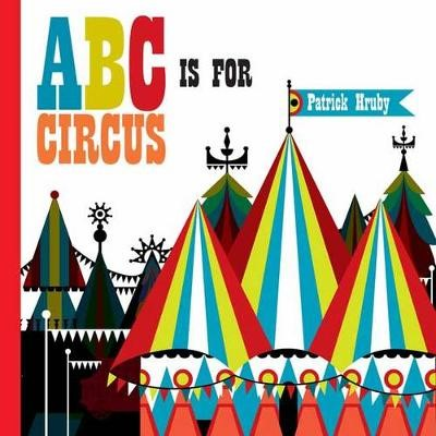 ABC is for Circus -