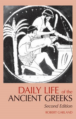 Daily Life of the Ancient Greeks -