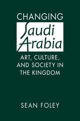 Changing Saudi Arabia -