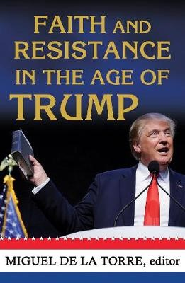 Faith and Resistance in the Age of Trump - pr_17211