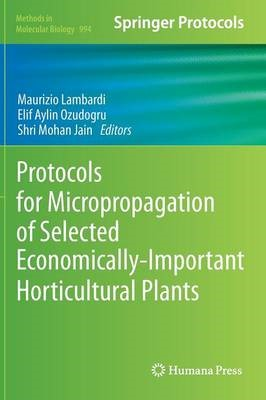 Protocols for Micropropagation of Selected Economically-Important Horticultural Plants - pr_1762065
