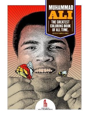 Muhammad Ali: The Greatest Coloring Book Of All Time - pr_57327
