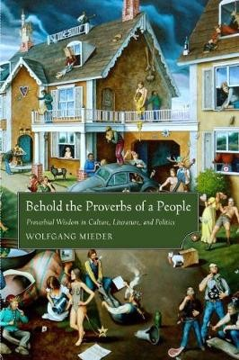 Behold the Proverbs of a People -