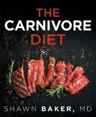 The Carnivore Diet -