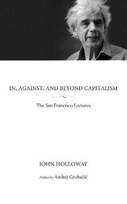In, Against, And Beyond Capitalism - pr_70256