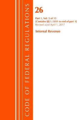 Code of Federal Regulations, Title 26 Internal Revenue 1.1551-End, Revised as of April 1, 2017 -