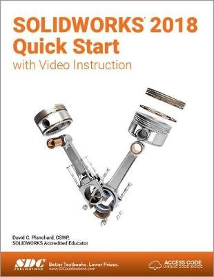 SOLIDWORKS 2018 Quick Start with Video Instruction - pr_210031