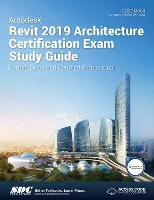 Autodesk Revit 2019 Architecture Certification Exam Study Guide - pr_143851