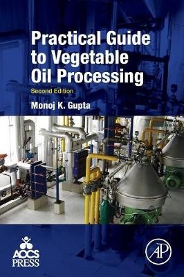 Practical Guide to Vegetable Oil Processing - pr_342859