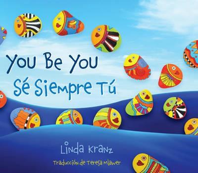 You Be You/Se Siempre Tu -