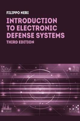 Introduction to Electronic Defense Systems, Third Edition -