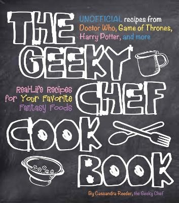 The Geeky Chef Cookbook -