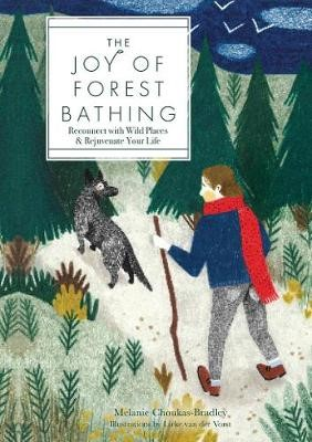 The Joy of Forest Bathing -