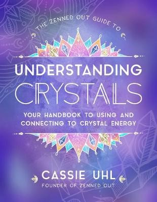 The Zenned Out Guide to Understanding Crystals - pr_1832882