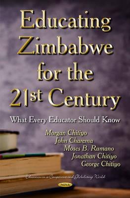 Educating Zimbabwe for the 21st Century -