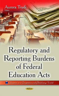 Regulatory & Reporting Burdens of Federal Education Acts -