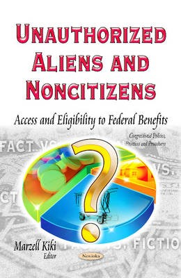 Unauthorized Aliens & Noncitizens -
