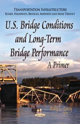 U.S. Bridge Conditions & Long-Term Bridge Performance -