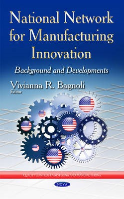 National Network for Manufacturing Innovation -