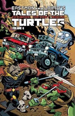 Tales of the Teenage Mutant Ninja Turtles Volume 6 -