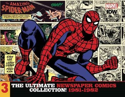 The Amazing Spider-Man: The Ultimate Newspaper Comics Collection Volume 3 (1981- 1982) -