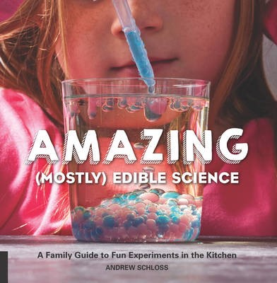 The Amazing (Mostly) Edible Science Cookbook - pr_87988