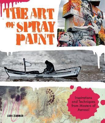 The Art of Spray Paint -
