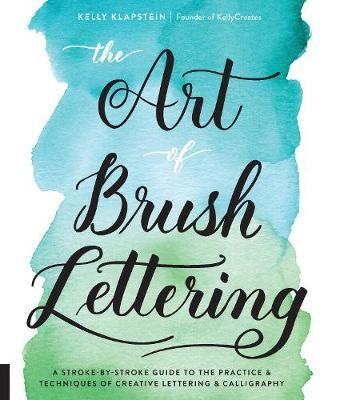 The Art of Brush Lettering -