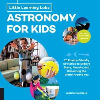 Little Learning Labs: Astronomy for Kids, abridged paperback edition -