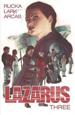 Lazarus Volume 3: Conclave -
