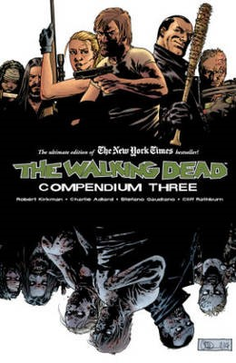 The Walking Dead Compendium Volume 3 -