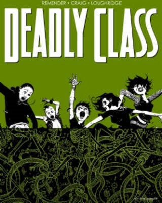 Deadly Class Volume 3: The Snake Pit -