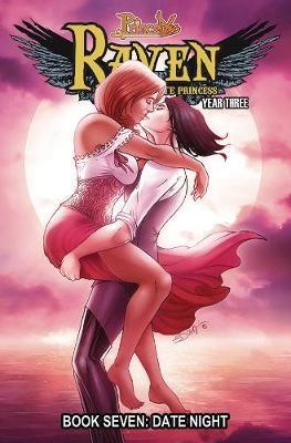Princeless: Raven the Pirate Princess Book 7: Date Night -