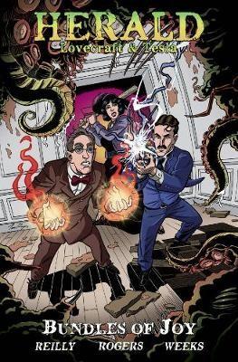 Herald: Lovecraft and Tesla - Bundles of Joy -