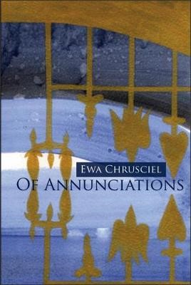 Of Annunciations -