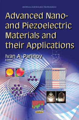 Advanced Nano- and Piezoelectric Materials and their Applications -