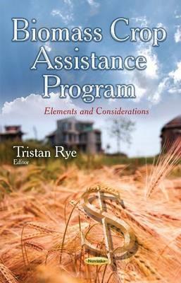 Biomass Crop Assistance Program -