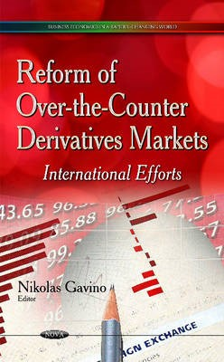 Reform of Over-the-Counter Derivatives Markets -