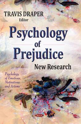 Psychology of Prejudice -