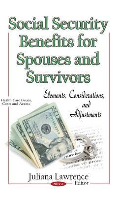 Social Security Benefits for Spouses & Survivors -