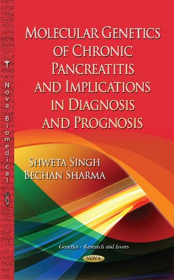Molecular Genetics of Chronic Pancreatitis -