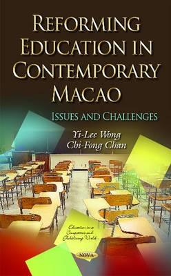 Reforming Education in Contemporary Macao -