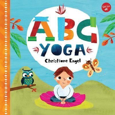 ABC for Me: ABC Yoga -