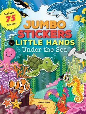 Jumbo Stickers for Little Hands: Under the Sea -