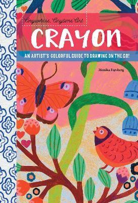 Anywhere, Anytime Art: Crayon -
