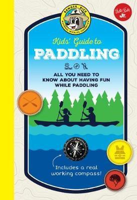 Ranger Rick Kids' Guide to Paddling -